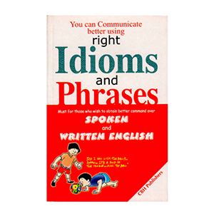Communicate better using right idioms and phrases from edmediastore